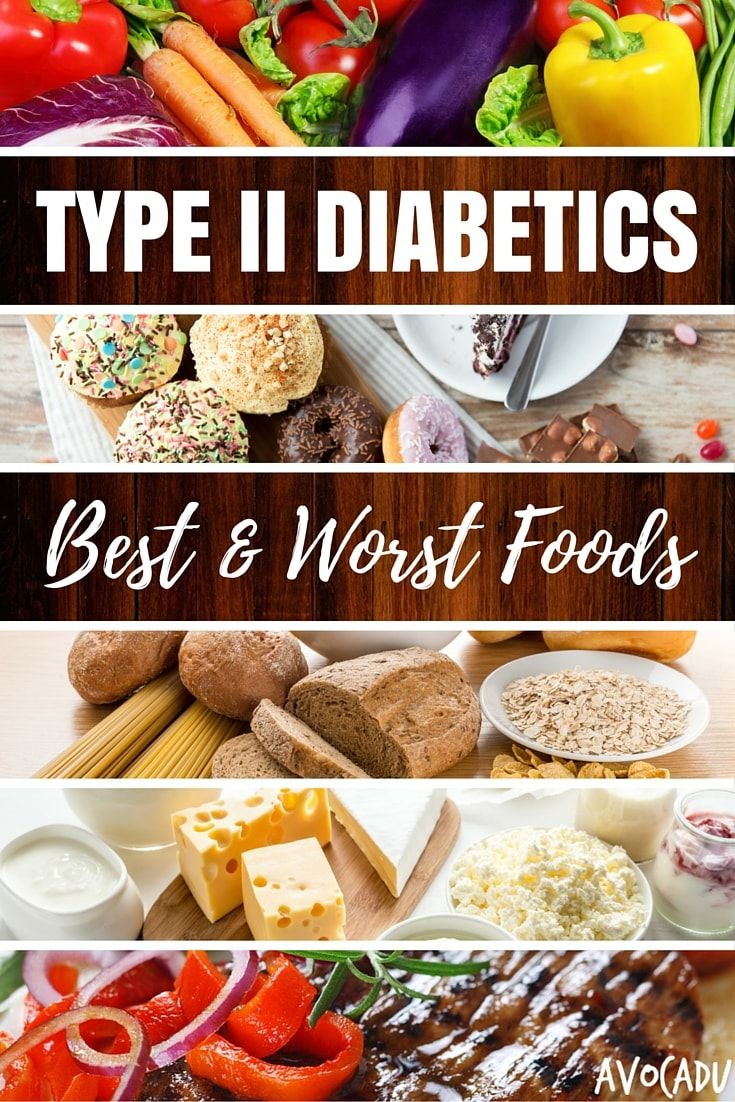 Type Ii Diabetics Best And Worst Foods Healthy Recipes For