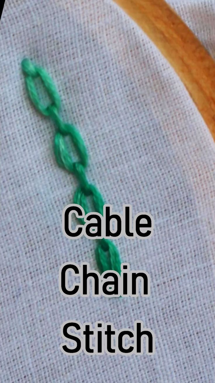 Cable Chain Stitch in Hand Embroidery Tutorial (Step by Step & Video)