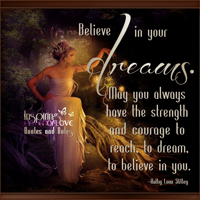 Dream A Little Dream Quotes And Notes Dream A Little Dream