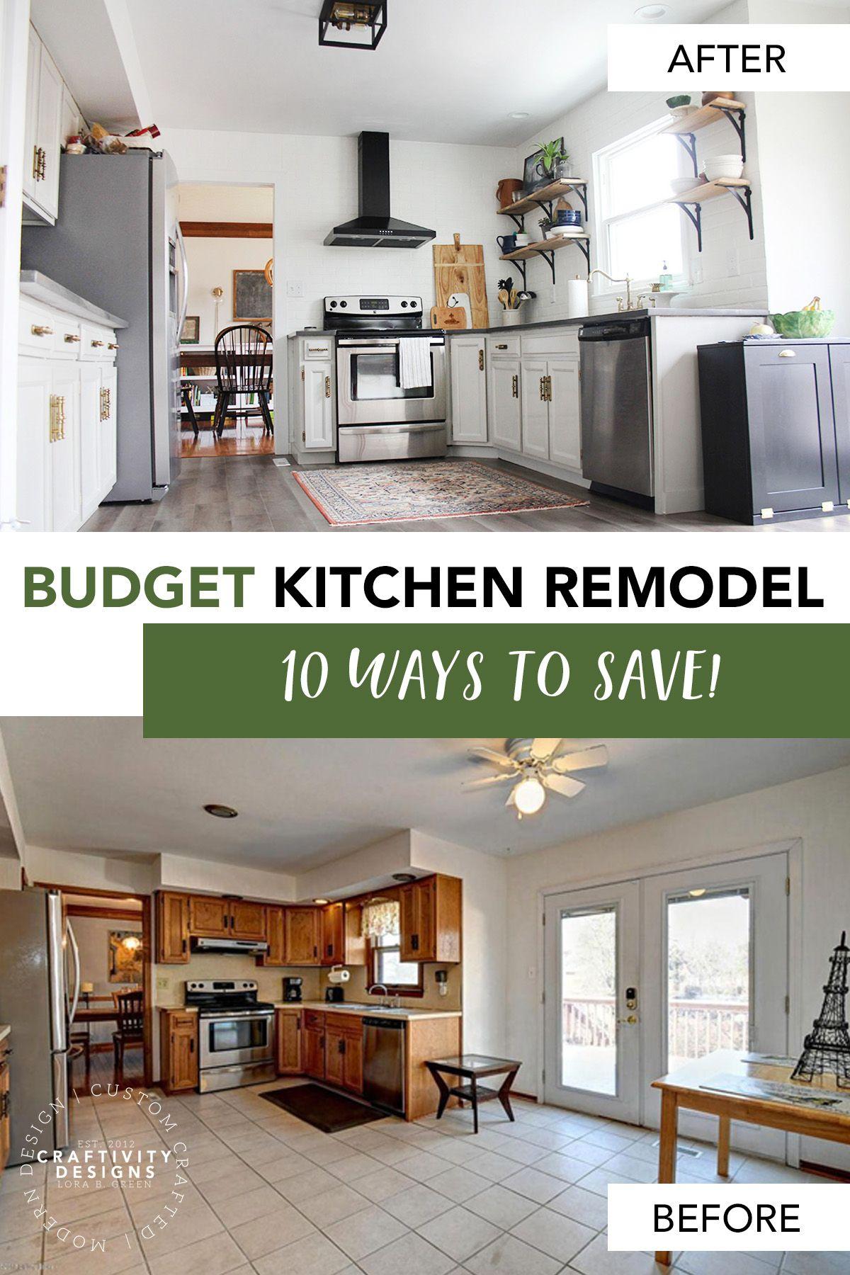 10 Ways To Save Money During A Budget Kitchen Remodel Budget Kitchen Remodel Kitchen Remodel Small Kitchen Remodel