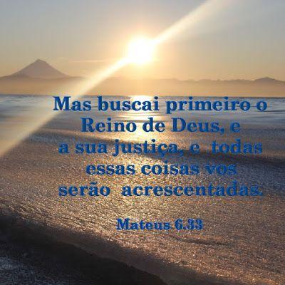 Evangelho de Cristo: BUSCAI PRIMEIRO O REINO DE DEUS,... JUSTIÇA