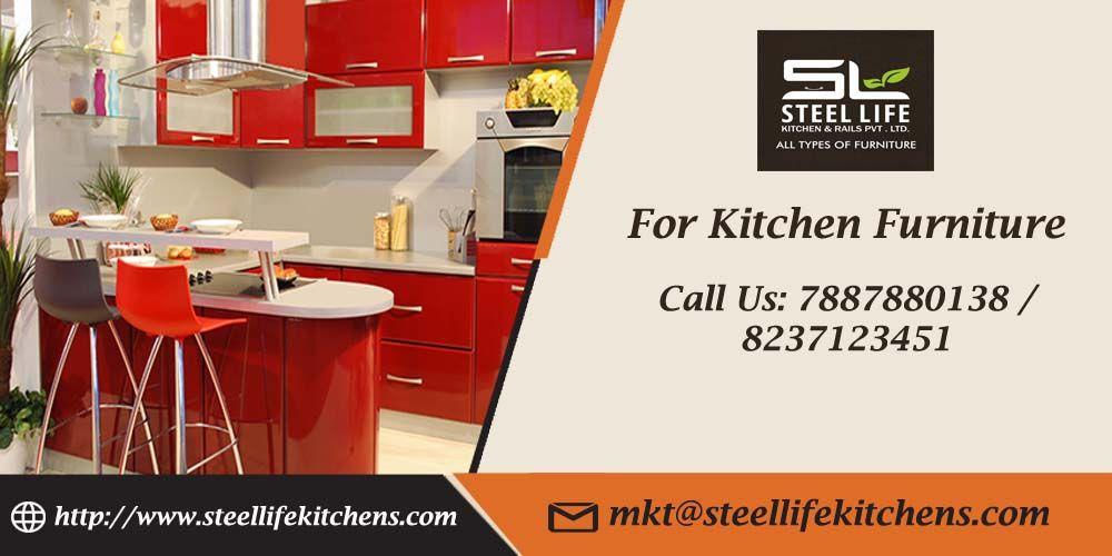 For Best Kitchen Furniture Visit Steel Life Kitchens Rail Pvt