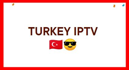 New Free Iptv Turkey M3u Playlist Updated Turkey Playlist Free