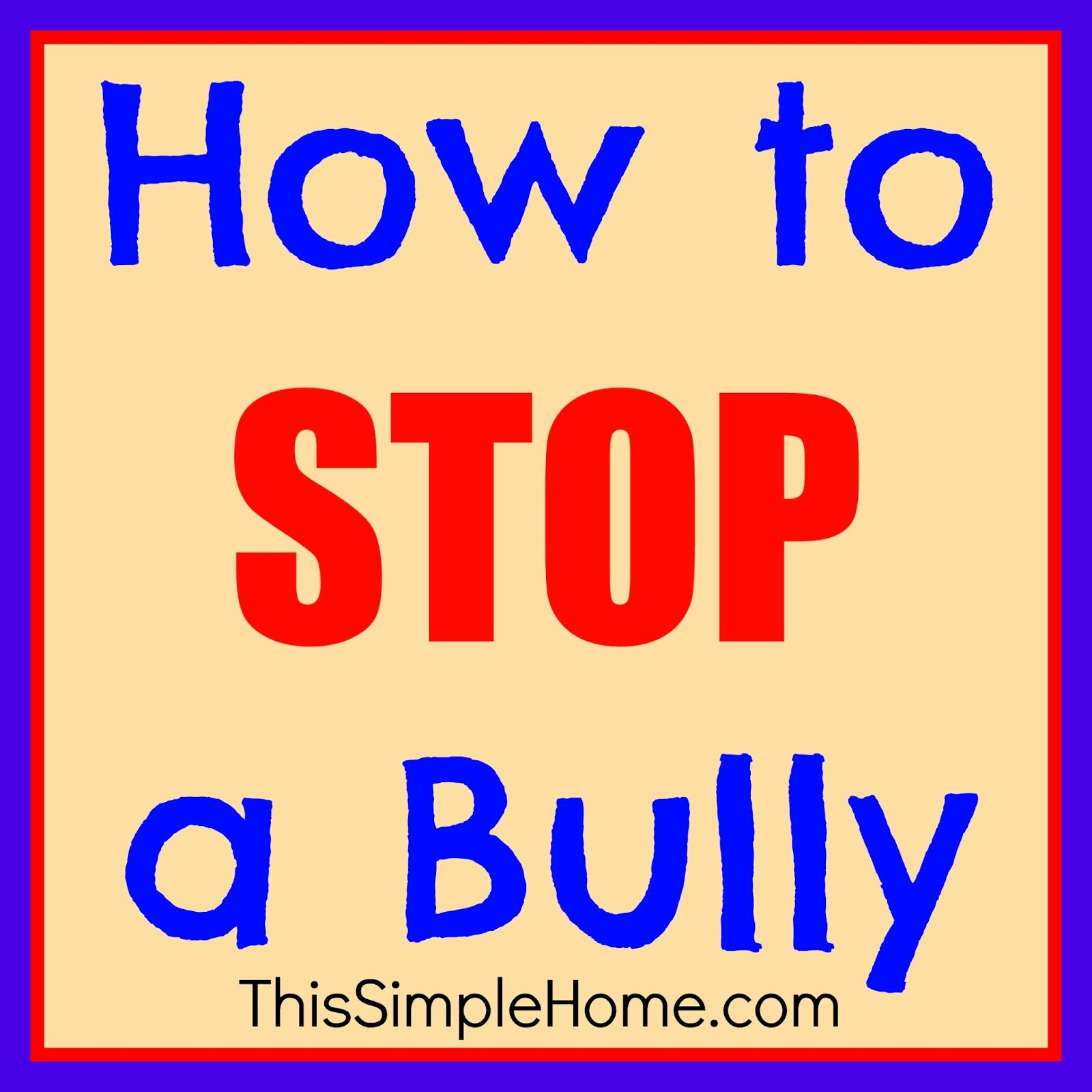 How To Stop A Bully At School