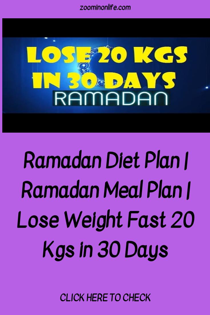 Ramadan Diet Plan Health Lose 15 Pounds Ramadan Diet Lose 30