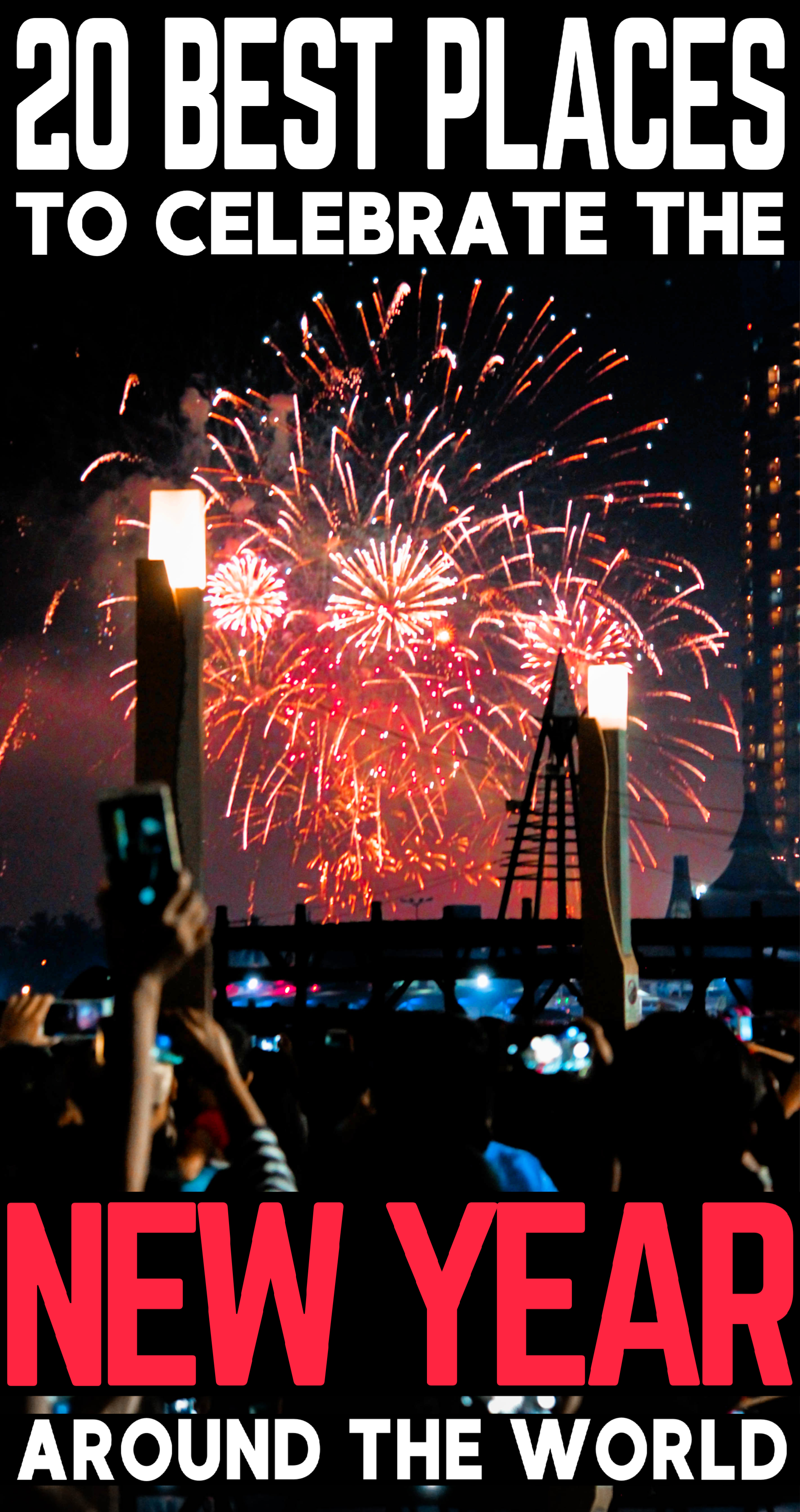 20 Best Places To Celebrate New Year Around The World Cool