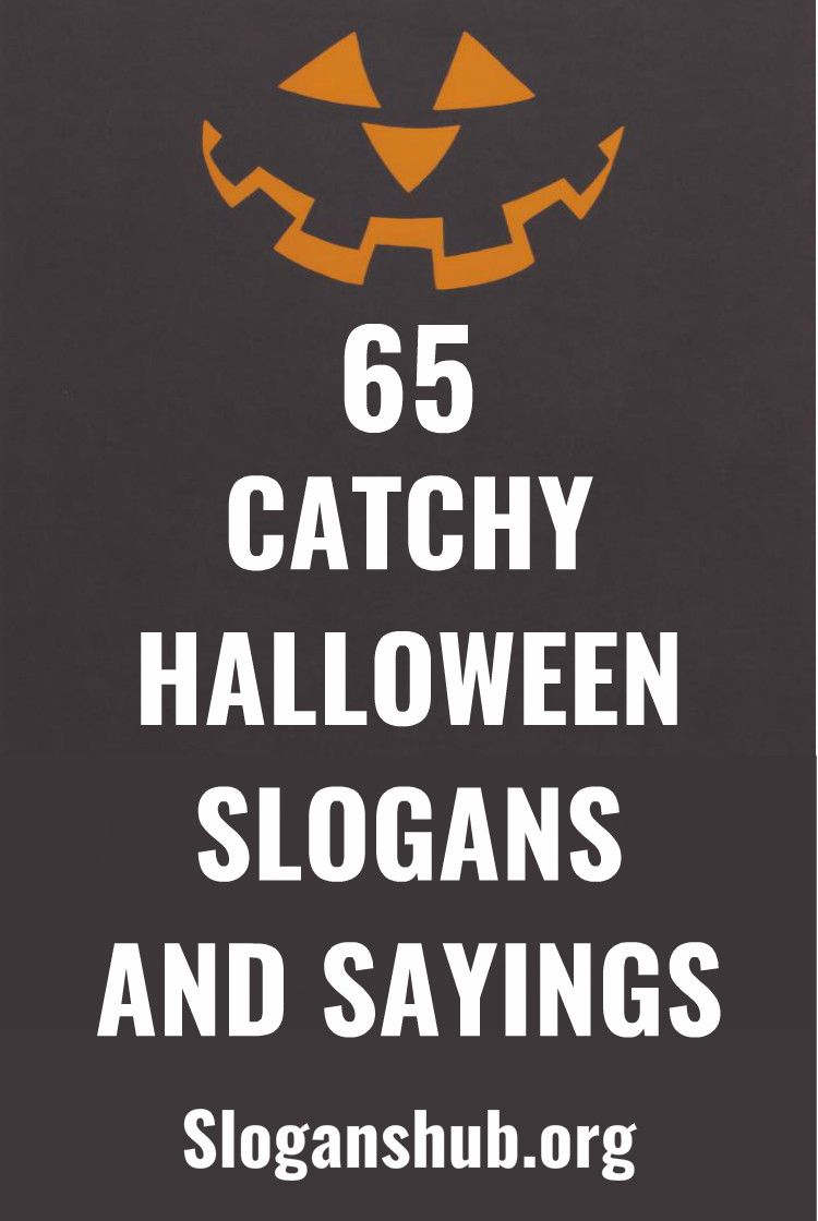 65 catchy halloween slogans and sayings #slogans #taglines
