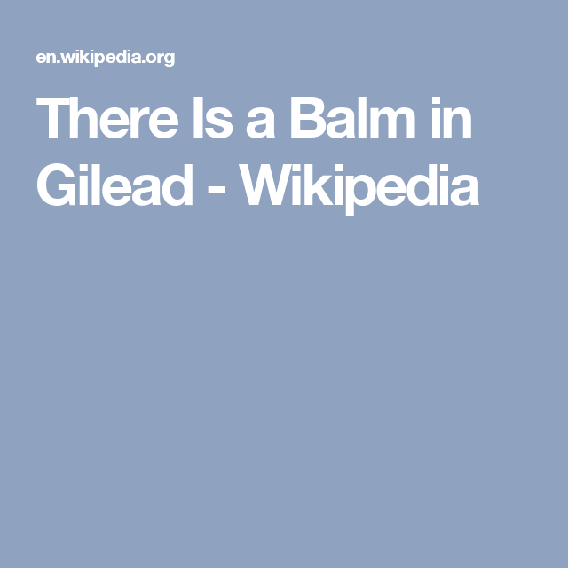 what does balm in gilead mean in the bible