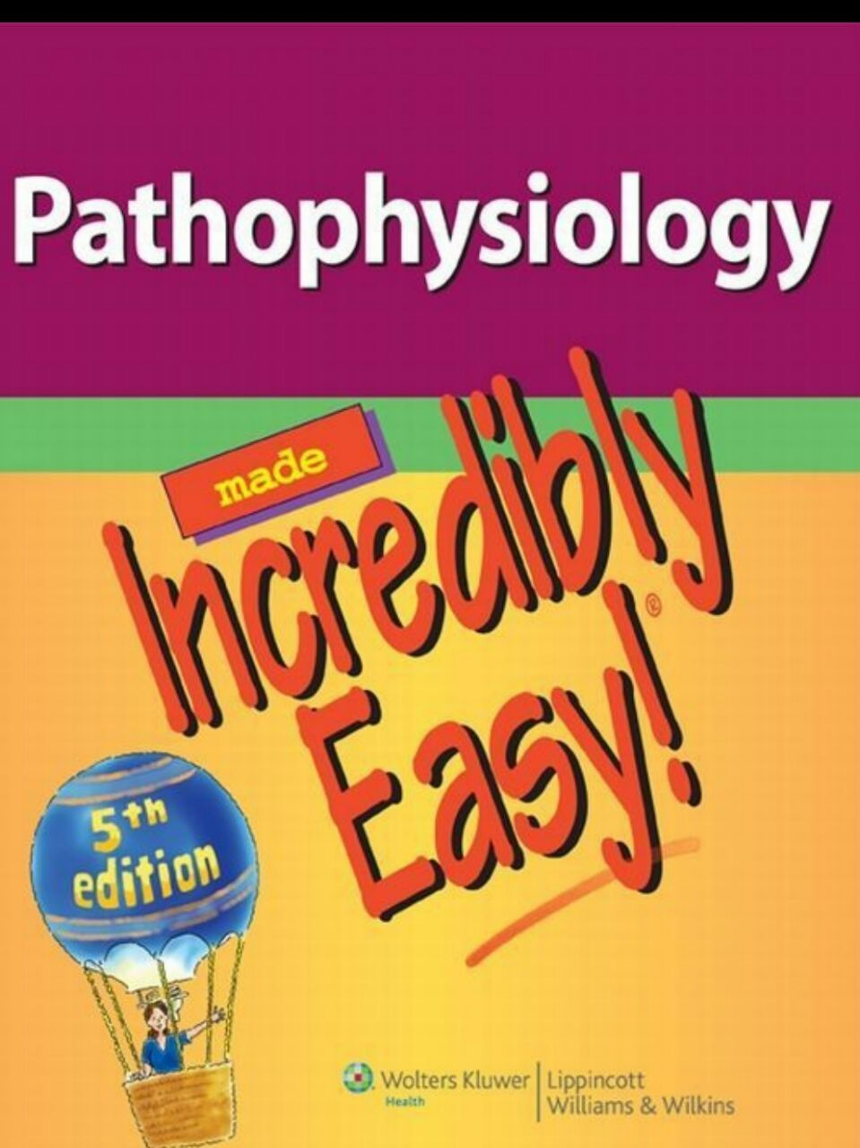 Pathophysiology Made Incredibly Easy 5th Edition Pdf Free Download