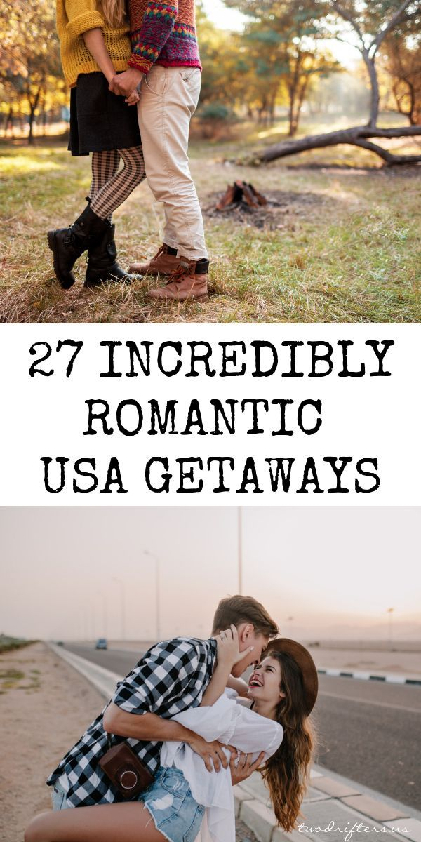 27 Most Romantic Getaways In The USA