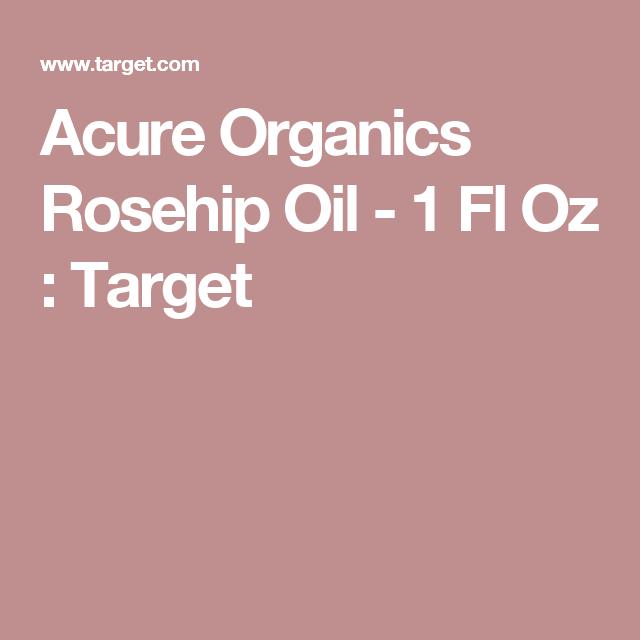 Acure Organics Rosehip Oil - 1 Fl Oz : Target