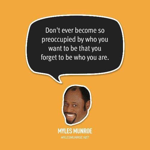 Myles Munroe Quote