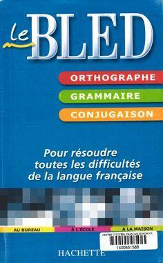 Le Bled Orthographe Grammaire Conjugaison Pdf Gratuit 2016