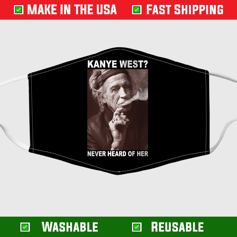Keith Richards Kanye West Never Heard Of Her Face Mask In 2020 Keith Richards Kanye West Face Mask
