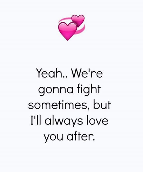 Even If We All Grumpy And Stuff I Still Love You Special Love Quotes Romantic Love Quotes Love Husband Quotes