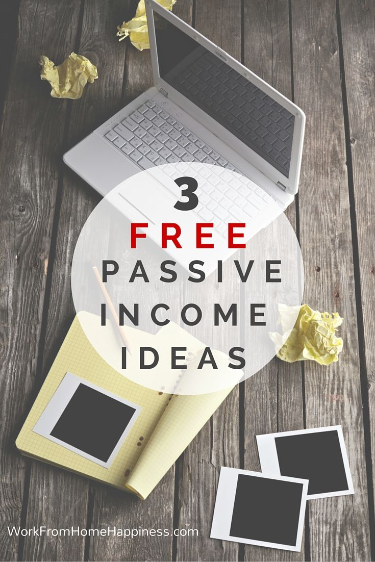 3 Free Passive Income Ideas | Earning money, Free and Earn money
