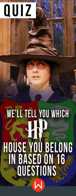 Quiz We'll Tell You Which HP House You Belong In Based On