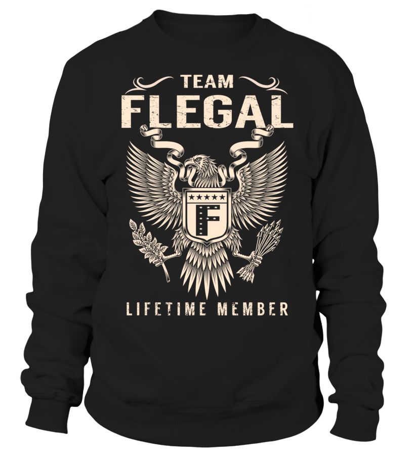 Team FLEGAL Lifetime Member Last Name T-Shirt #TeamFlegal