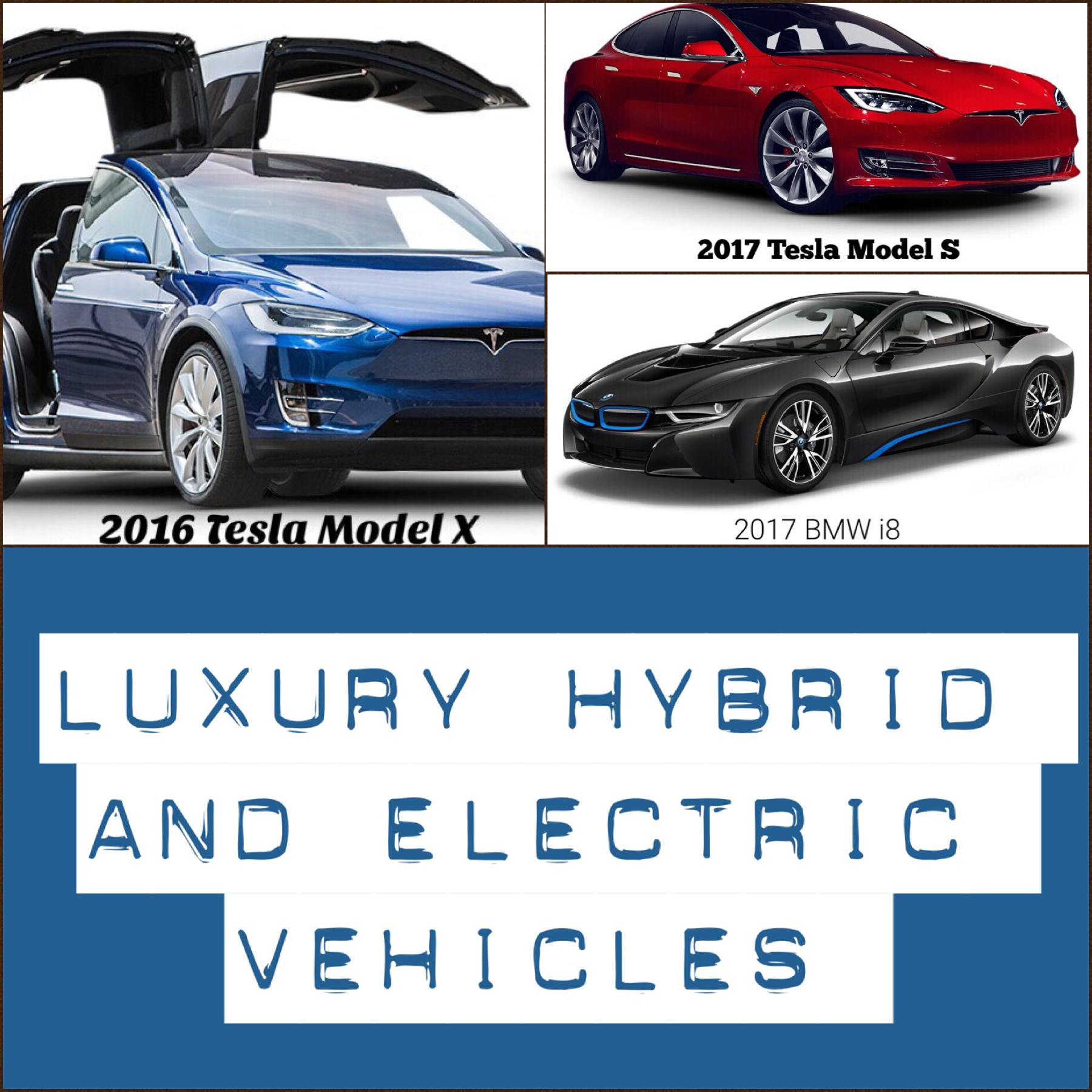 Best Luxury Hybrid And Electric Vehicles Of 2016 Electric Cars Tesla Model S Vehicles