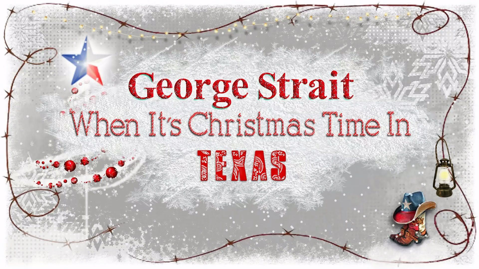 George Strait | When It\'s Christmas Time In Texas (Lyrics) | Winter ...