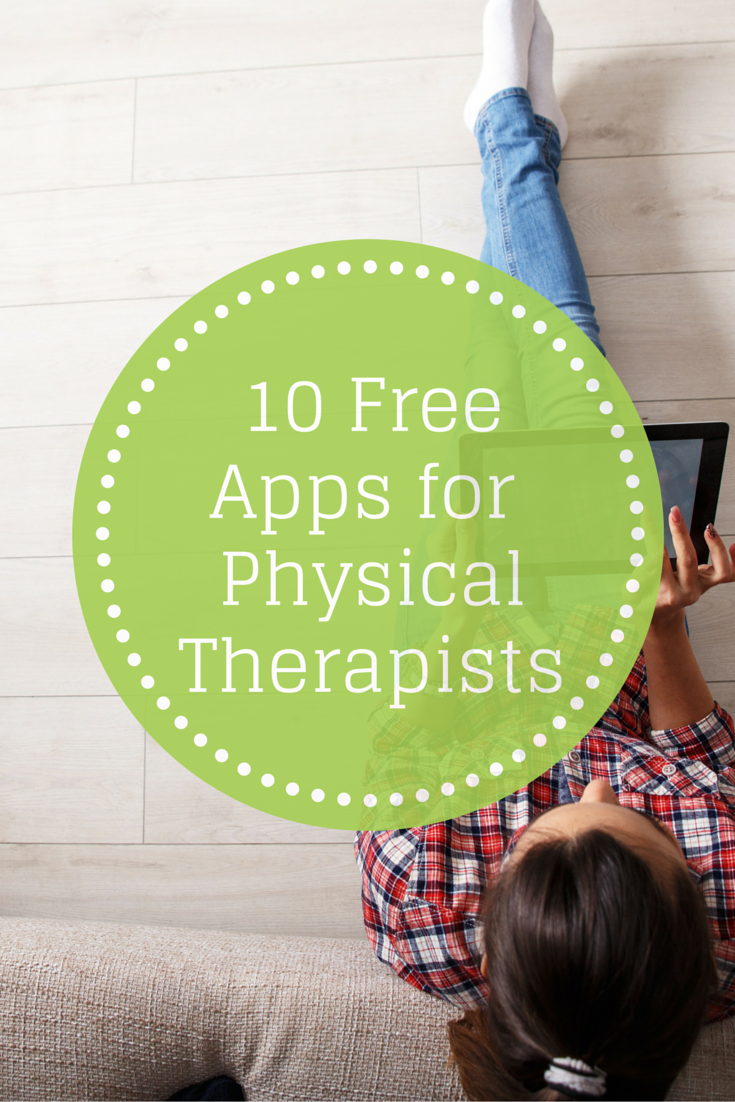 Bright idea 4 physical therapy - 10 Free And Helpful Apps For Physical Therapists Pinned By Therapy Source Inc
