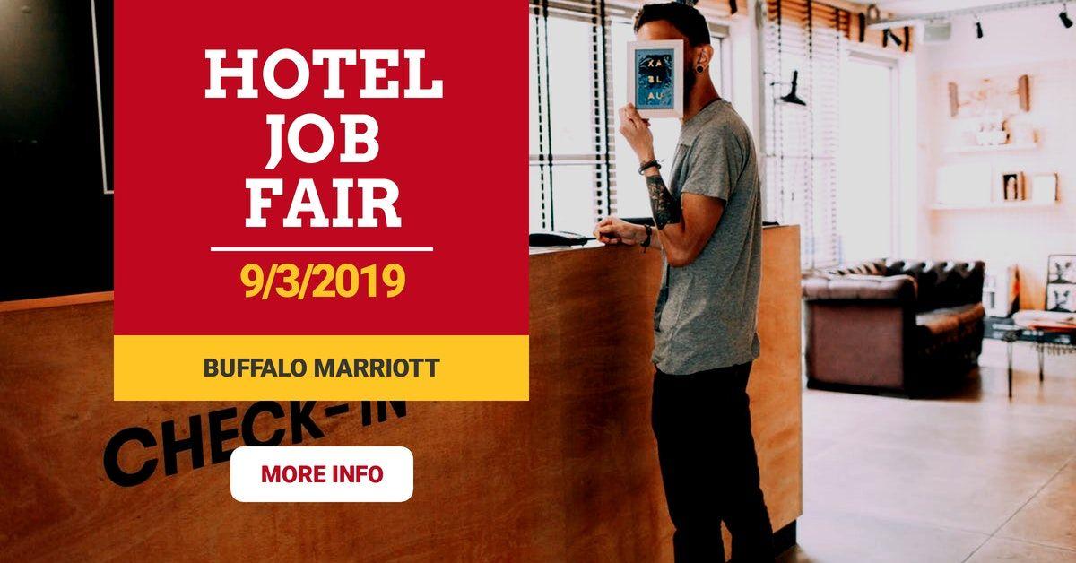 Hotel Jobfair Buffalo Marriott Harborcenter Hotels Hospitality Employment Buffalo Ny At Geebo Join Us At Our Job Fair Job Fair Hotel Jobs Job