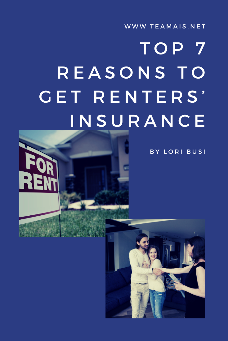 Top 7 Reasons To Get Renters Insurance Insurance Reasons