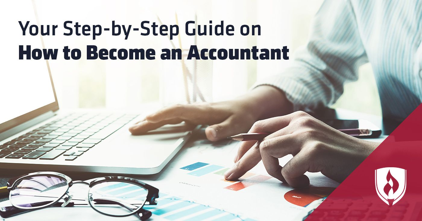Your Step By Step Guide On How To Become An Accountant Accounting How To Become Pinterest For Business