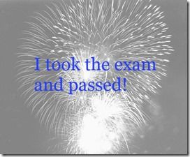 I took the exam and passed!