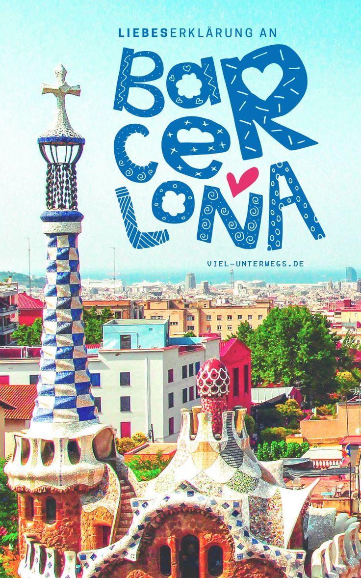 Meine 8 Grunde Fur Eine Reise Nach Barcelona Barcelona Barcelona Reisefuhrer Reisen