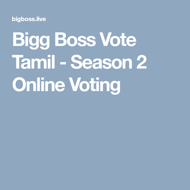 Bigg Boss tamil Vote - season2 online voting tamil | Bigg