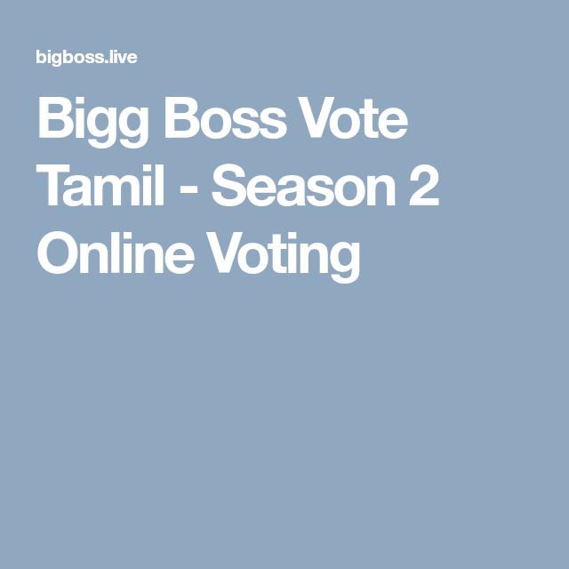 Bigg Boss tamil Vote - season2 online voting tamil | Bigg boss vote