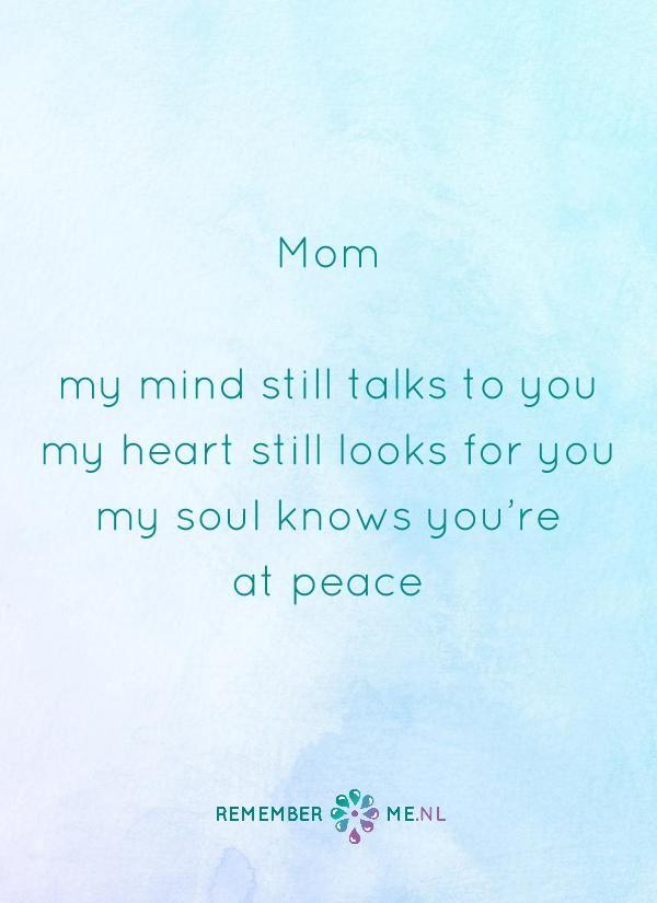 Citaten Afscheid Dood : Een moeder blijft dichtbij je quote over het