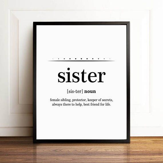 Sister Gift Ideas, Sister Definition, Sisters Wall Art, Sister Print, Sister Birthday Gift, Definition Printable, Sister Wedding Gift, 11x14 #birthdayquotesforsister