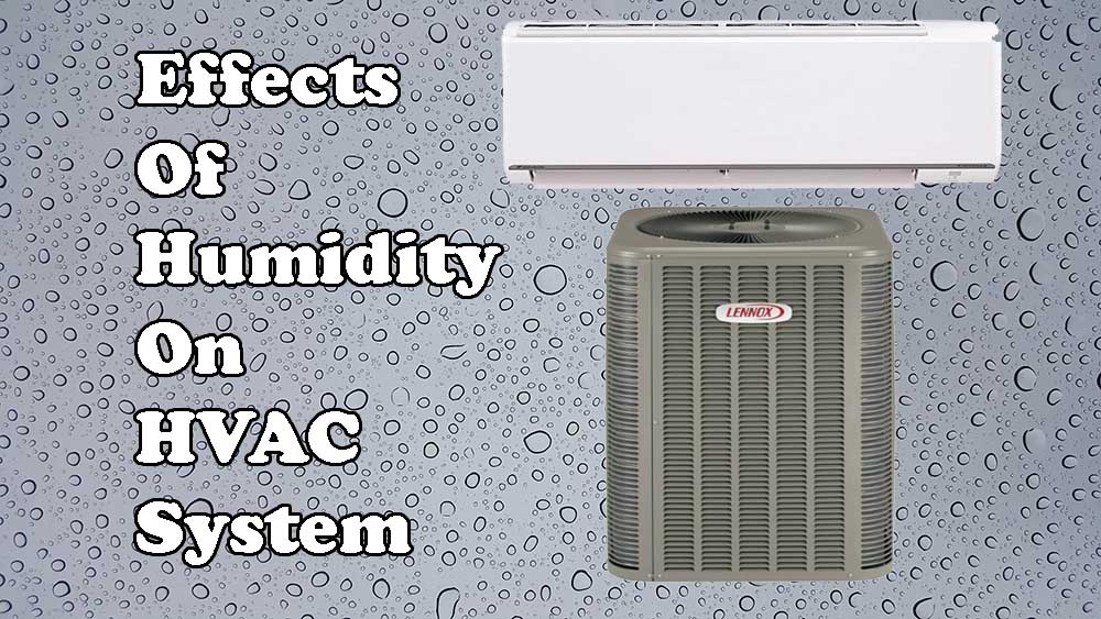 Effects Of Humidity On Hvac System With Images Hvac System