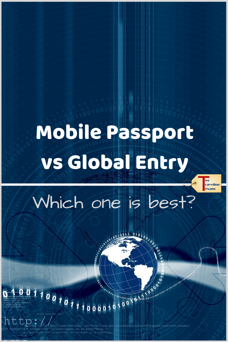 Mobile Passport vs Global Entry Which One is Best