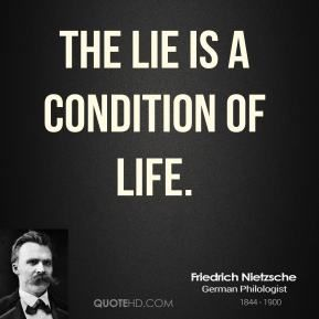 More Friedrich Nietzsche Quotes On Www.quotehd.com   #quotes #condition #lie  #life