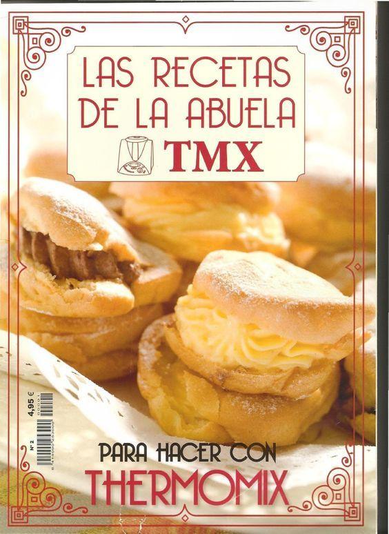 Recetas De Cocina De Thermomix | Thermomix Tm31 Las Recetas De La Abuela Tmx Nº 2 Thermomix