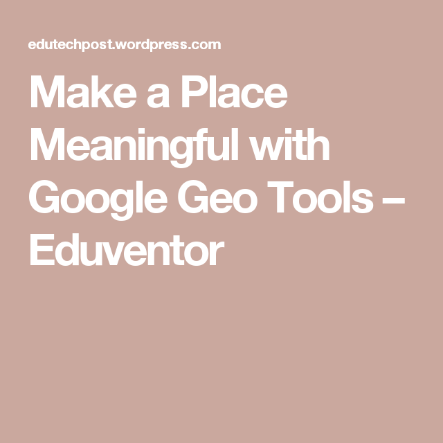 Make a place meaningful with google geo tools geo australian make a place meaningful with google geo tools sciox Images