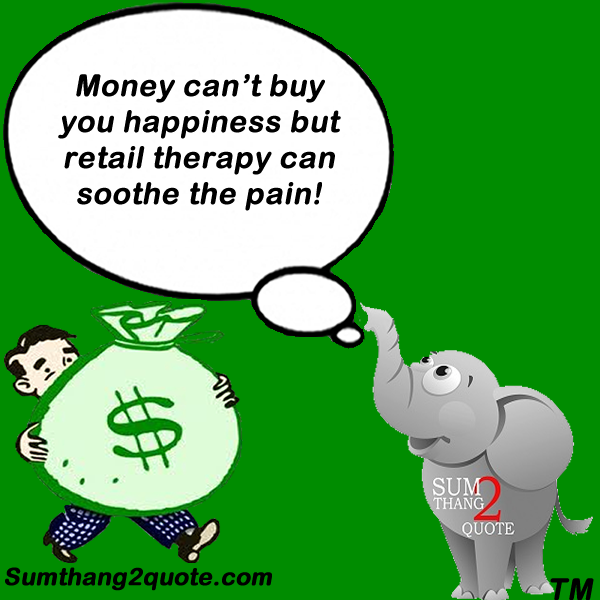 Quotes About Money Not Buying Happiness: #quoteoftheday #quotes #funny #humor #money #buy