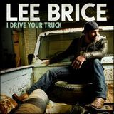 Lee Brice I Drive Your Truck Free Mp3 Download Lee Brice