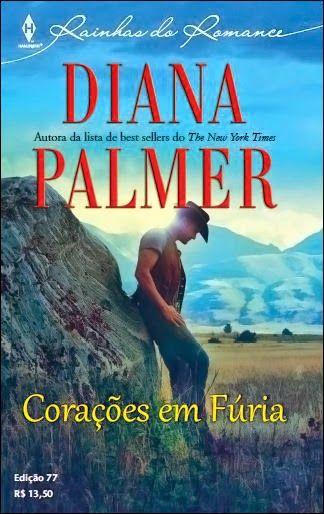 Diana Palmer - Corações Em Fúria // Homens de Wyoming 02 // Irmãos Kirk 02