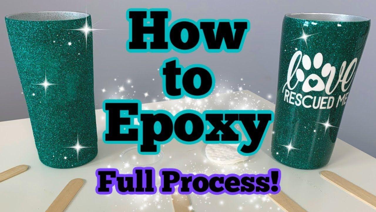 How to Epoxy a Tumbler Full Process | DIY Epoxy Tumbler Series Start to Finish | Episode 4 -   diy Tumblr gifts