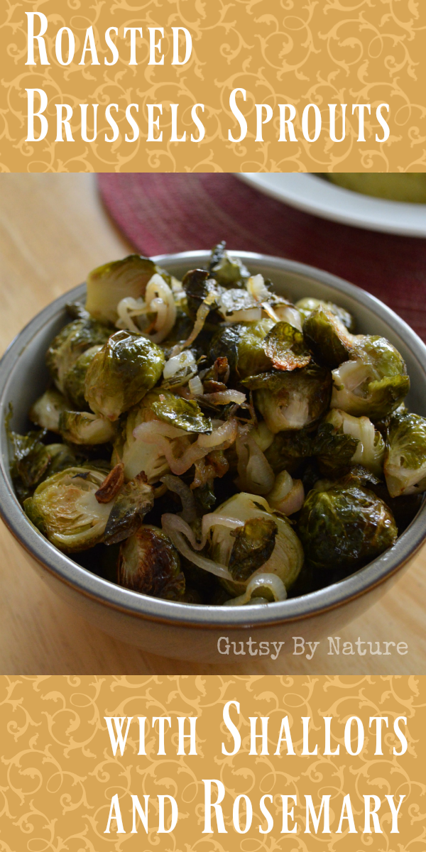 Roasted Brussels Sprouts with Shallots and Rosemary (AIP, SCD) - Gutsy By Nature