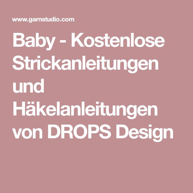 Baby - Kostenlose Strickanleitungen und Häkelanleitungen von DROPS ...