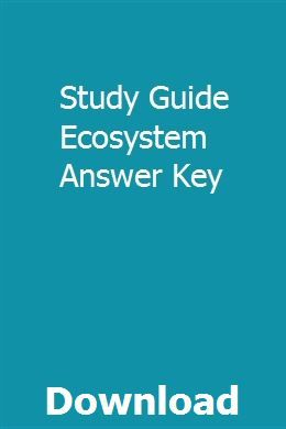 Study Guide Ecosystem Answer Key | Study guide, Chemistry ...