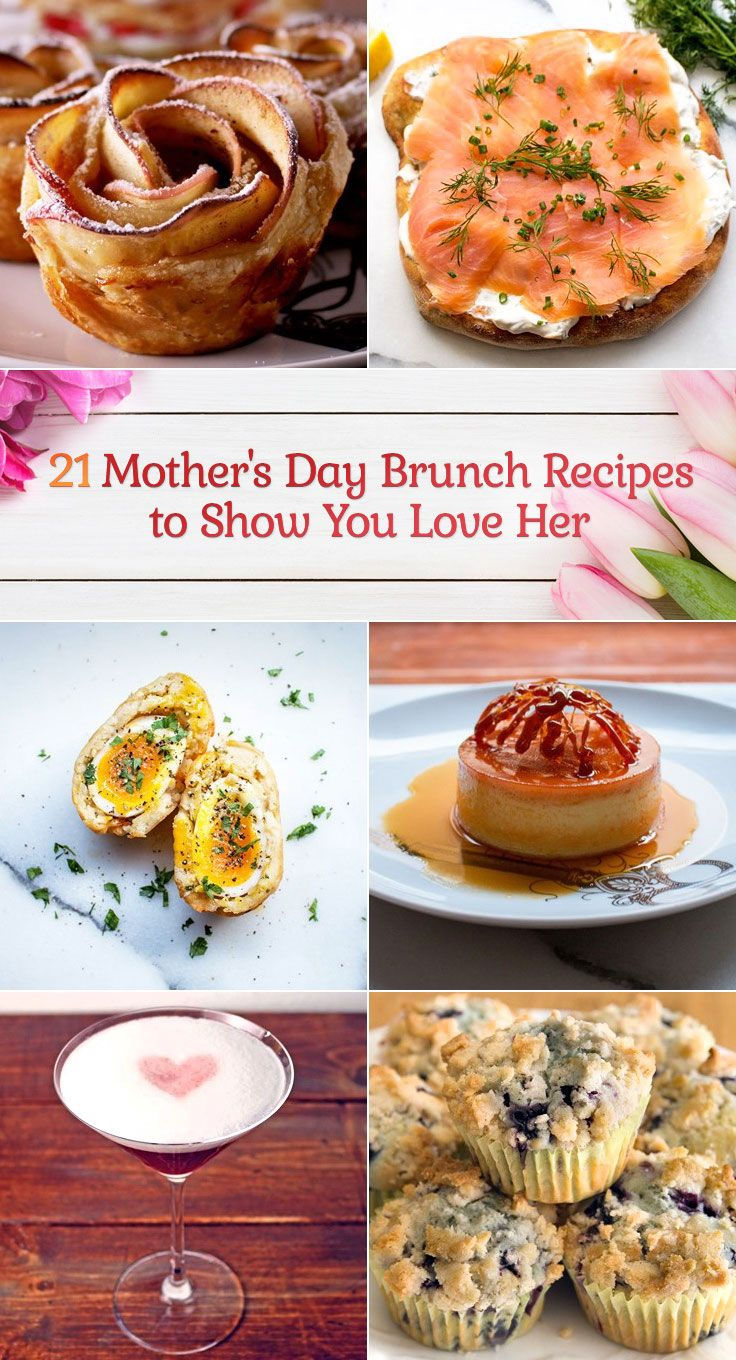 21 Mothers Day Brunch Recipes To Show You Love Her The Dish By