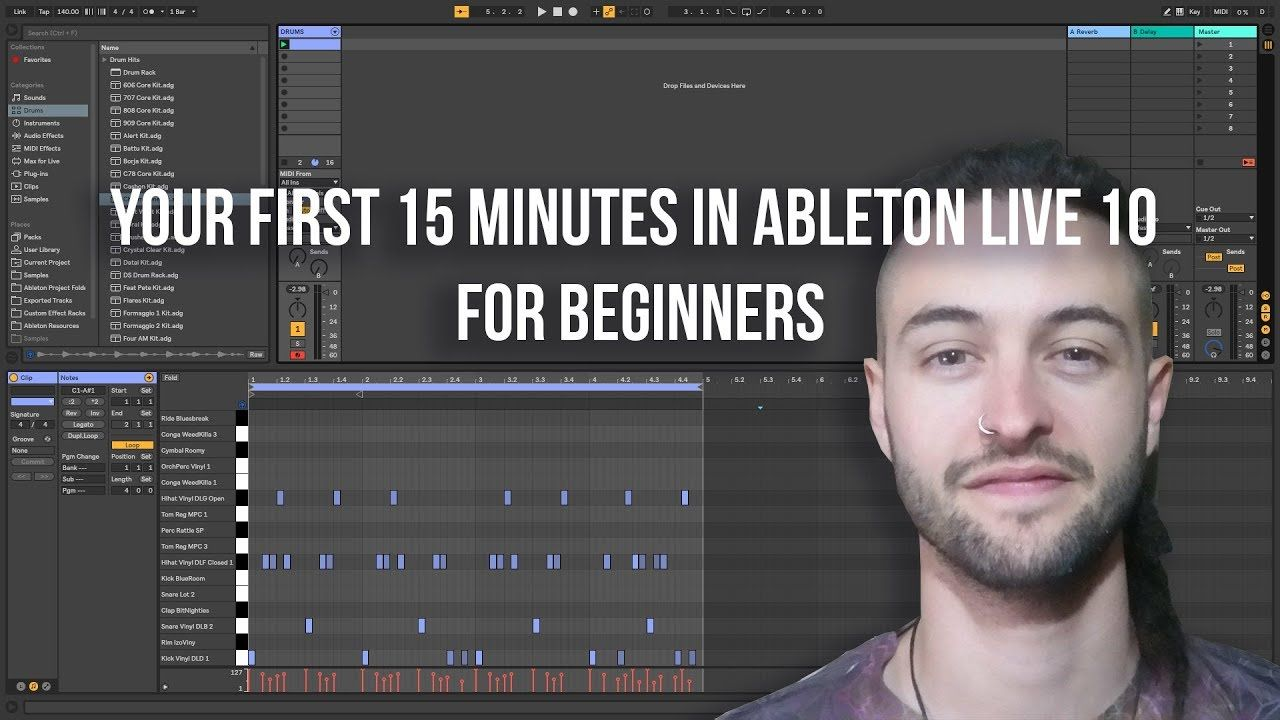 Your First 15 Minutes In Ableton Live 10 For Beginners Ableton Ableton Live Music Software