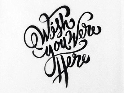 Wish You Were Here | Handwritten Typography | Handwritten