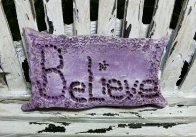 Believe Pillow   $2.95